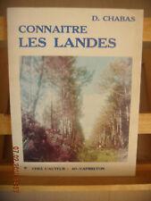 Aquitaine: Connaitre Les Landes, Chabas, 1983, BE.