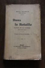 WW1 1914 1918 - René GAELL - Dans la bataille - ed. Boulord, sd