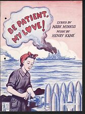 Be Patient My Love 1943 World War II Sheet Music