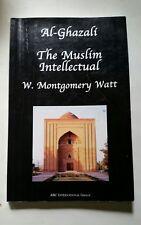 Al-Ghazzali the Muslim Intellectual (2002, PB, Accept)