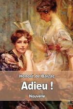 Adieu ! by Honoré de Balzac (2017, Paperback)