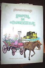 NAPOLI IN CARROZZELLA di Renato Ribaud ed. Gallina 1980