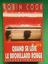 QUAND SE LEVE LE BROUILLARD ROUGE ROBIN COOK RIVAGES GD FORMAT
