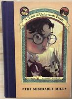 A SERIES OF UNFORTUNATE EVENTS #4 The Miserable Mill by Lemony Snicket (2000) HC