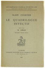LE QUADRILOGUE INVECTIF. Chartier Alain. 1950
