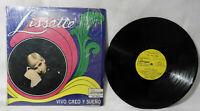 """LISSETTE """"Vivo Sueño y Creo"""" 1969 (Borinquen/1st Press) EX/VG+!!!!"""