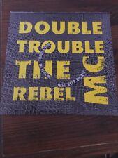 "7"" Single 45rpm Double Trouble The Rebel MC"