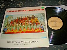 ORPHEUS IN THE UNDERWORLD THE BOYS OF MALSIS SCHOOL N. YORKSHIRE 1980 NEAR MINT
