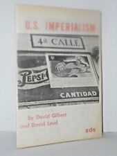 SDS - U.S. Imperialism by David Gilbert and David Loud 3RD PRINT 1968