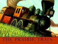 THE PRAIRIE TRAIN by Antoine O. Flatharta (1999, Hardcover) 1st Ed LIKE NEW COND