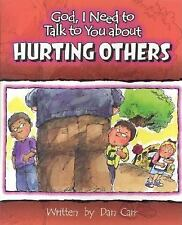 NEW - God, I Need to Talk to You About Hurting Others: prepack of 6