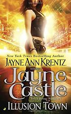 Illusion Town (Illusion Town Novel, An) by Jayne Castle