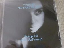 "Yvonne- ""No Fake Blues (Songs of John SaFranko)""new compact disc,December 2016"