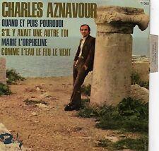 CHARLES AZNAVOUR QUAND ET PUIS POURQUOI FRENCH EP C. GAUBERT / C. CHEVALLIER