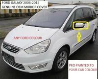 Ford Galaxy Wing Mirror Cover L/H Or R/H Painted Any Ford Colour 2006-15