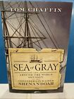 Sea of Gray : The Around-the-World Odyssey of the Confederate Raider Shenandoah