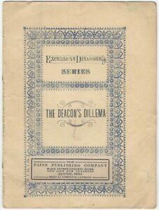 Deacon's Dillema- Excellent Dialogue Series - 1900s Paine Publishing Juvenile