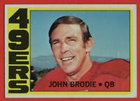 1972 Topps #220 John Brodie EX-EXMINT San Francisco 49ers FREE SHIPPING