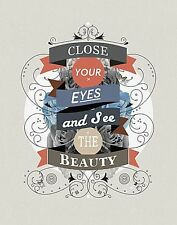 INSPIRATIONAL ART PRINT Close your Eyes and See The Beauty Kavan and Company