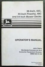 """John Deere 38""""-42C-44"""" Piranha-48C-54"""" Mower Decks Operators Manual"""
