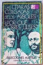 LAS CÍTARAS COLGADAS DE LOS ÁRBOLES / ¿POR QUÉ CORRES, ULISES? - ANTONIO GALA