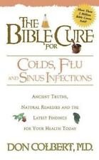The Bible Cure for Colds, Flu and Sinus Infections (Paperback or Softback)
