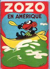 FRANCHI. Zozo en Amérique. Editions Touret 1939, cartonné avec page centrale