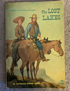 The Lost Lakes, A Story of the Texas Rangers, Catherine Peare 1971 Scholastc PB
