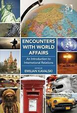Encounters with World Affairs: An Introduction to International Relations by Ka