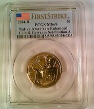 2014-D Native American Dollar PCGS MS69 Position A First Strike Coin Currency
