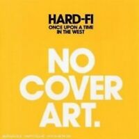 "HARD-FI ""ONCE UPON A TIME IN THE WEST"" CD NEU"
