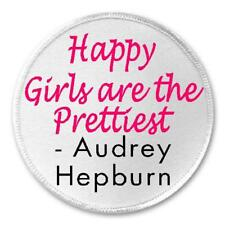 """Happy Girls Are Prettiest Audrey Hepburn Quote - 3"""" Circle Sew / Iron On Patch"""
