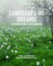 USED (LN) Landscape of Dreams: The Gardens of Isabel & Julia Bannerman by Isabel