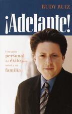 ¡ADELANTE! Una guía personal del éxito para usted y su familia (Spanish Edition)