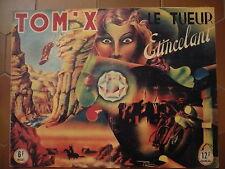 TOM-X    (EDITIONS DU SIECLE 1947) LE TUEUR ETINCELANT BEL ETAT