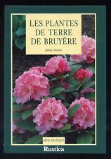 JÉROME GOUTIER, PLANTES DE TERRE DE BRUYÈRE