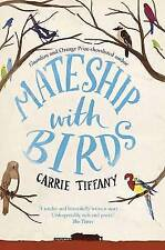 Mateship with Birds by Carrie Tiffany NEW (Paperback) Book