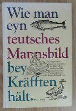 Wie man eyn teutsches Mannsbild bey Kräfften hält - Küche Mittelalter Fahrenkamp