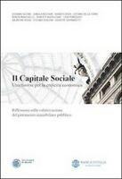 Il capitale sociale. Una risorsa per la crescita economica.