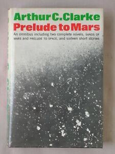 PRELUDE TO MARS Arthur C Clarke 1965 HARDCOVER BOOK SANDS MARS SPACE