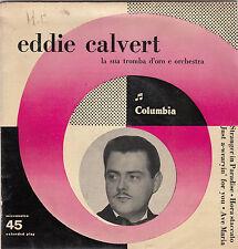 "EDDIE CALVERT - stranger in paradise + 3 45"" EP"