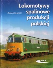 Book - Polish Diesel Locos Standard Narrow Gauge Lokomotywy Spalinowe Produkcji