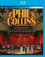 Phil Collins - Going Back - Live At Roseland Ballroom, Nyc Blu-Ray