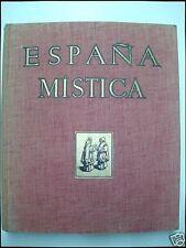 ESPAÑA MISTICA  J. Ortiz Echague  3ª Ed.1954.