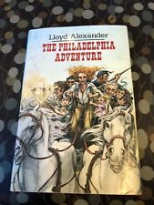 The Philadelphia Adventure by Lloyd Alexander First Edition 1990