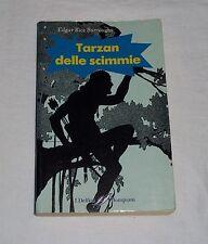 TARZAN DELLE SCIMMIE Edgar Rice Burroughs I DELFINI BOMPIANI ED. 1995