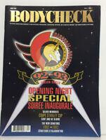 Vintage 92-93 Opening Night Ottawa Senators Bodycheck Magazine Cover Vol. 1 #1