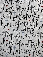 FAT QUARTERS FAITH HOPE LOVE CHRISTIAN INSPIRATIONAL RELIGIOUS 100%COTTON 18x22