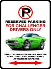 1973 1974 Dodge Challenger Muscle Car No Parking Sign NEW