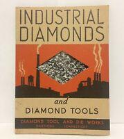 Vintage Industrial Diamonds and Tools Brochure Diamond Tool and Die Works Epheme